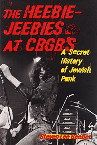 - The Heebie-Jeebies at CBGB's: A Secret History of Jewish Punk