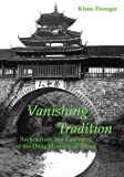 An exploration of the unique wooden architectural tradition of the Dong minority peoples of the rugged mountainous regions of south-western China, a tradition most likely to disappear in decades to come as it is overwhelmed by China's current...