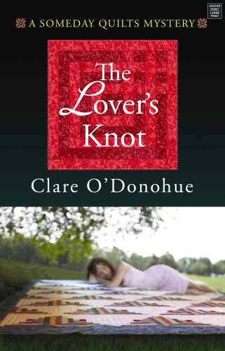 Download The Lover's Knot: A Someday Quilts Mystery (Center Point Premier Mystery) ebook