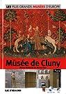 Le Musée de Cluny, Paris, : Les plus Grands Musées D'Europe Tome 27 par Figaro