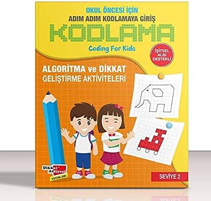 Okul Oncesi Icin Adim Adim Kodlamaya Giris 3 Kitap Takim