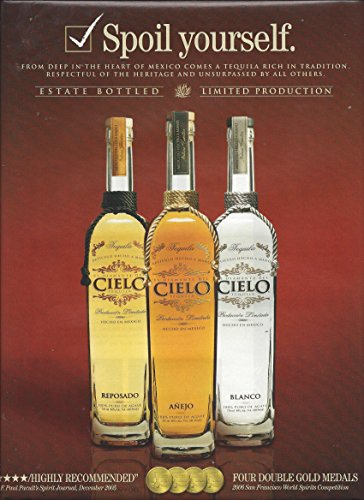 MAGAZINE ADVERTISEMENT For Cielo Tequila Spoil Yourself 3 Bottle Scene - Cielo Tequila