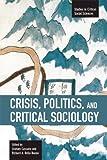 Crisis, Politics and Critical Sociology, , 1608462013