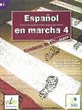 Espanol en marcha 4. Cuaderno de ejercicios / Español en marcha 4. Cuaderno de ejercicios: Curso de español como lengua extranjera. Nivel B2