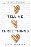Tell Me Three Things (Paperback) ~ Julie Buxbaum Cover Art