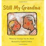 Still My Grandma