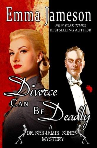 divorce-can-be-deadly-dr-benjamin-bones-mysteries-volume-2
