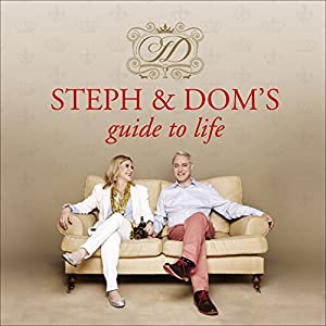 Steph & Dom's Guide to Life Audiobook