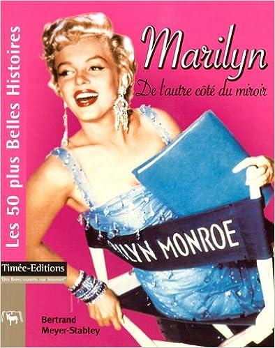 En ligne téléchargement Marilyn : De l'autre côté du miroir epub, pdf