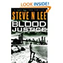 Blood Justice: Action-Packed Revenge & Gripping Vigilante Justice (Angel of Darkness Thriller, Noir & Hardboiled Crime Fiction Book 3)