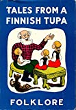 img - for Tales from a Finnish Tupa - Folklore book / textbook / text book