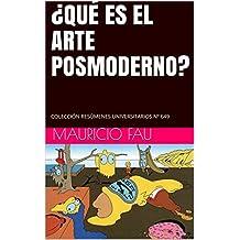 ¿QUÉ ES EL ARTE POSMODERNO?: COLECCIÓN RESÚMENES UNIVERSITARIOS Nº 649 (Spanish Edition)