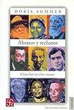 Abrazos y Rechazos, Doris Sommer, 9583801143