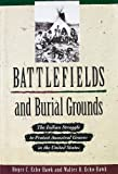 Battlefields and Burial Grounds, Roger C. Echo-Hawk and Walter R. Echo-Hawk, 0822597225