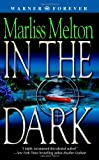 Front cover for the book In the Dark by Marliss Melton
