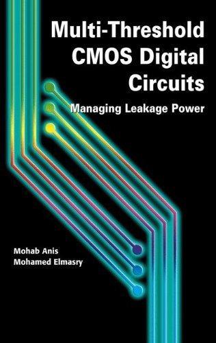 Download Multi-Threshold CMOS Digital Circuits: Managing Leakage Power Pdf