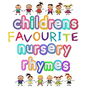 Children's Favourite Nursery Rhymes Audiobook
