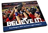 img - for Believe it!: Texas Rangers: 2010 American League Champions book / textbook / text book