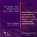 img - for 12 Myths That Could Wreck Your Golf Game book / textbook / text book