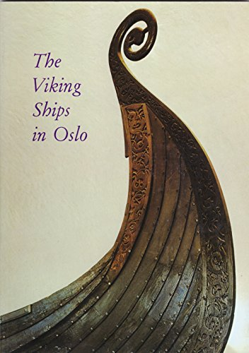 - The Viking Ships in Oslo