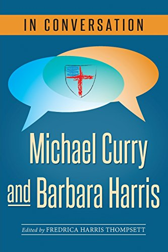 In Colloquy: Michael Curry and Barbara Harris