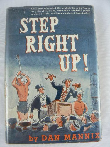 Step Right Up by Dan Mannix