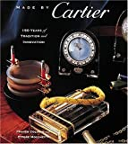img - for Made by Cartier: 150 Years of Tradition and Innovation by Franco Cologni (1993-09-23) book / textbook / text book