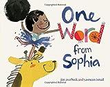 One Word from Sophia (The Sophia Books)