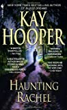 Haunting Rachel, Kay Hooper, 0553571834