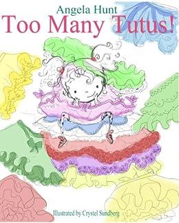 Too Many Tutus by [Hunt, Angela]