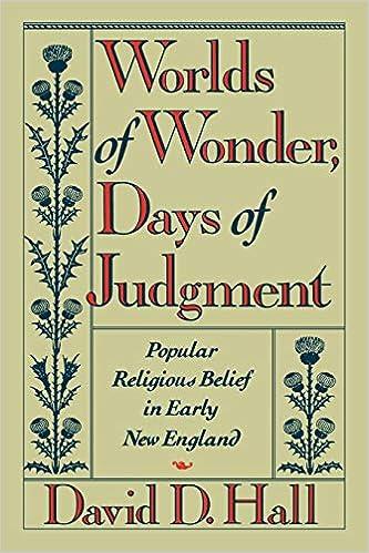 Worlds of Wonder, Days of Judgment: Popular Religious Belief ...