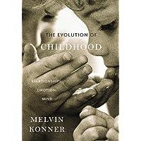 The Evolution of Childhood – Relationships, Emotion, Mind