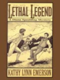 Lethal Legend by Kathy Lynn Emerson front cover