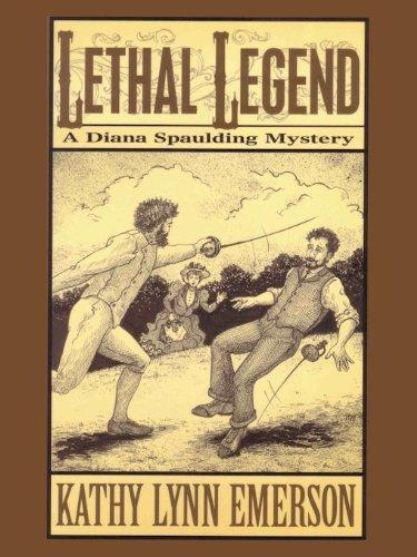 Lethal Legend (Diana Spaulding mysteries Book 4)