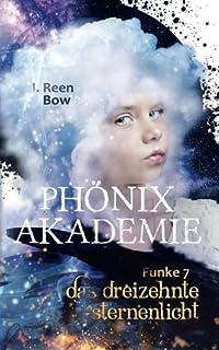 Phönixakademie - Funke 7: Das dreizehnte Sternenlicht (Fantasy-Serie)