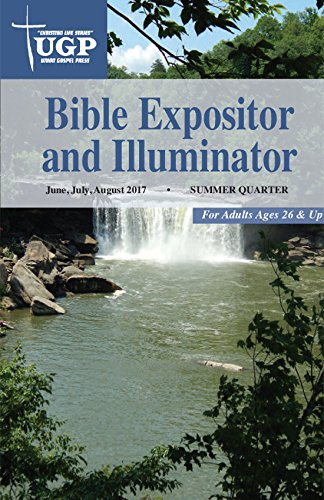Union Gospel Press Bible Expositor and Illuminator Summer - School Union Sunday