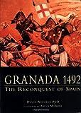 Granada 1492, David Nicolle, 1841761117