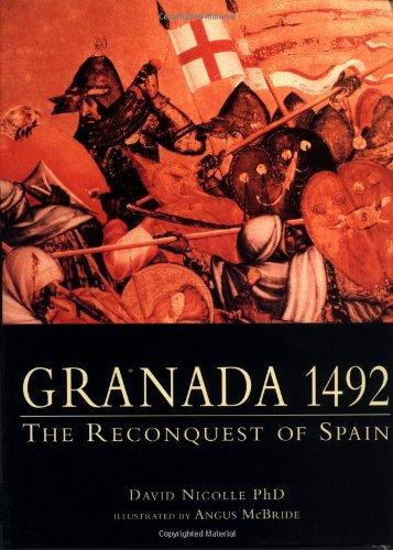 Granada 1492: The Reconquest of Spain (Trade Editions) ebook