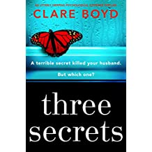 Three Secrets: An utterly gripping psychological suspense thriller