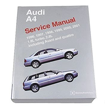 Audi A4 S4 Avant Quattro 1996-2001 1.8L 2.8L Service Repair Manual Bentley