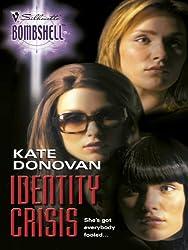 Identity Crisis (Silhouette Bombshell)