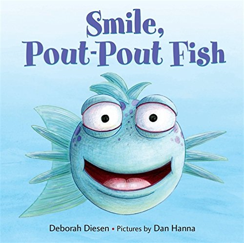 Smile, Pout-Pout Fish (A Pout-Pout Fish Mini Adventure)
