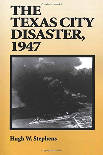 The Texas City Disaster, 1947 - Us City Texas