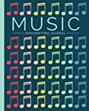 Music Journal: Blank Sheet Music, Lyric Diary and Manuscript Paper for Songwriters and Musicians (Gifts for Music Lovers)