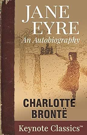 Jane Eyre (Annotated Keynote Classics) (English Edition) eBook ...