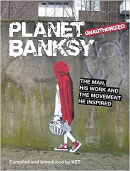 an overview of banksy controversial pieces of art Planet banksy: the man, his work  his work and the movement he has inspired  this book brings together some of the very best pieces of art from all corners of.
