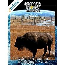 Cosmos Global Documentaries - Tatanka