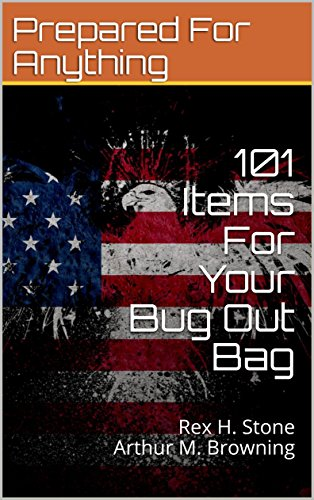 101 Items For Your Bug Out Bag
