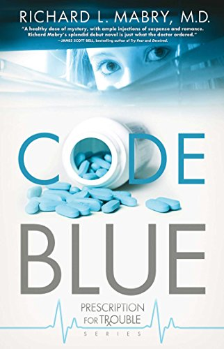 Code Blue (Prescription for Trouble Series Book 1) cover
