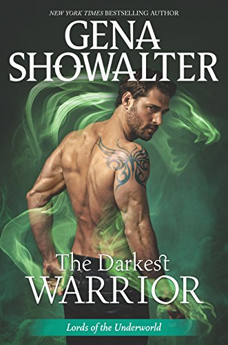 The Darkest Warrior (Lords of the Underworld Book 14)